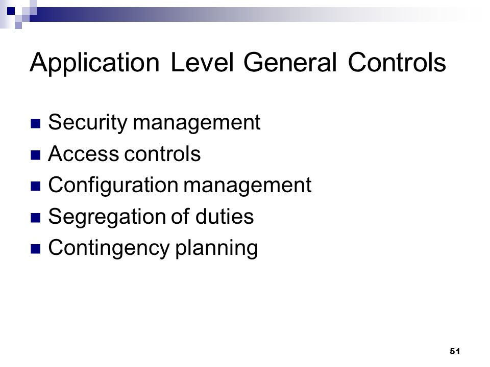 Application Level General Controls