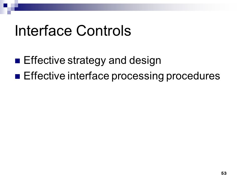Interface Controls Effective strategy and design