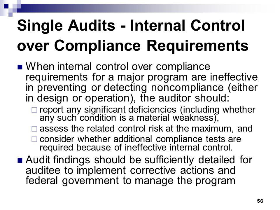 Single Audits - Internal Control over Compliance Requirements