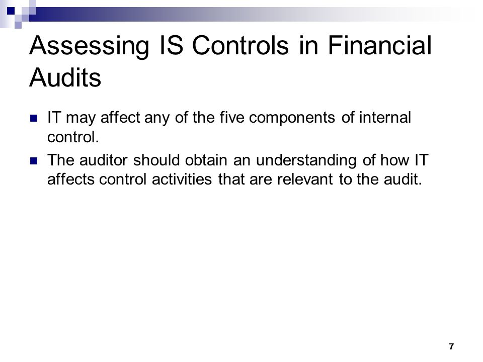 Assessing IS Controls in Financial Audits