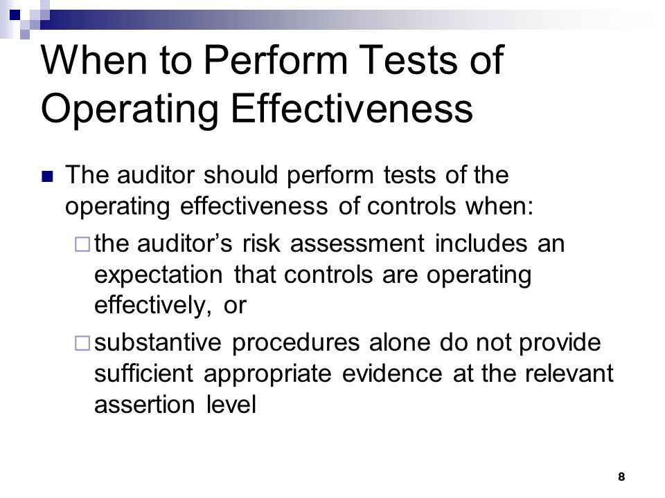 When to Perform Tests of Operating Effectiveness