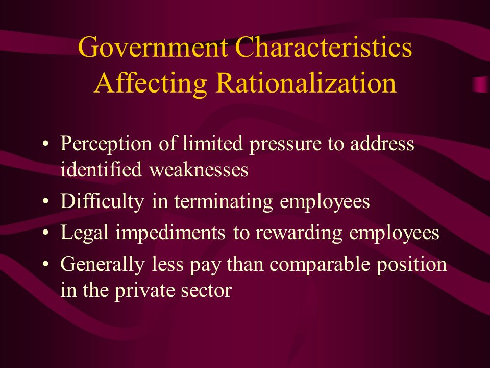 Government Characteristics Affecting Rationalization