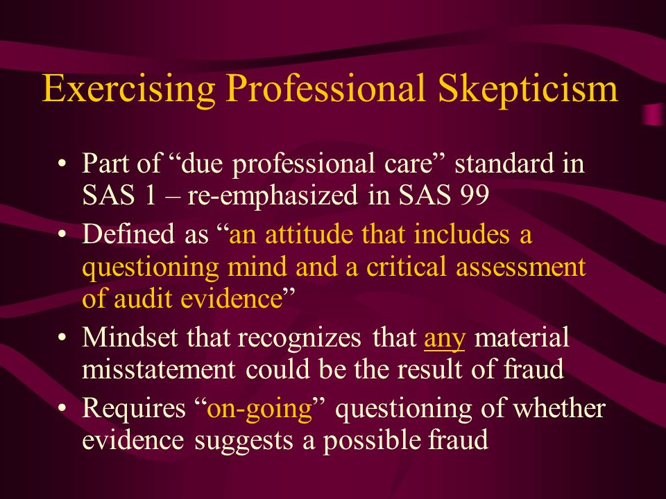 Exercising Professional Skepticism