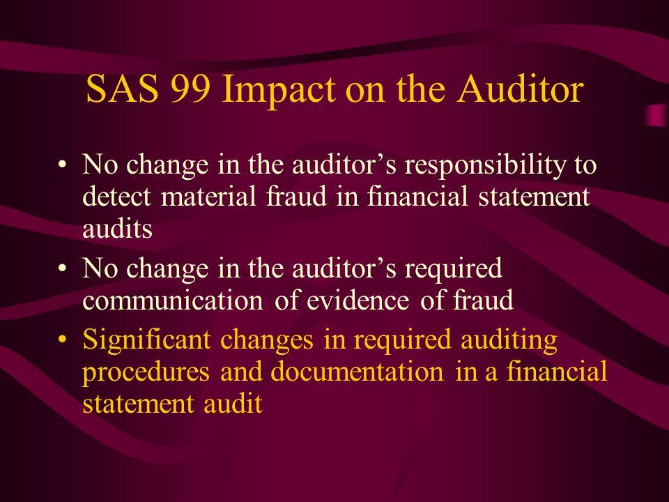 SAS 99 Impact on the Auditor
