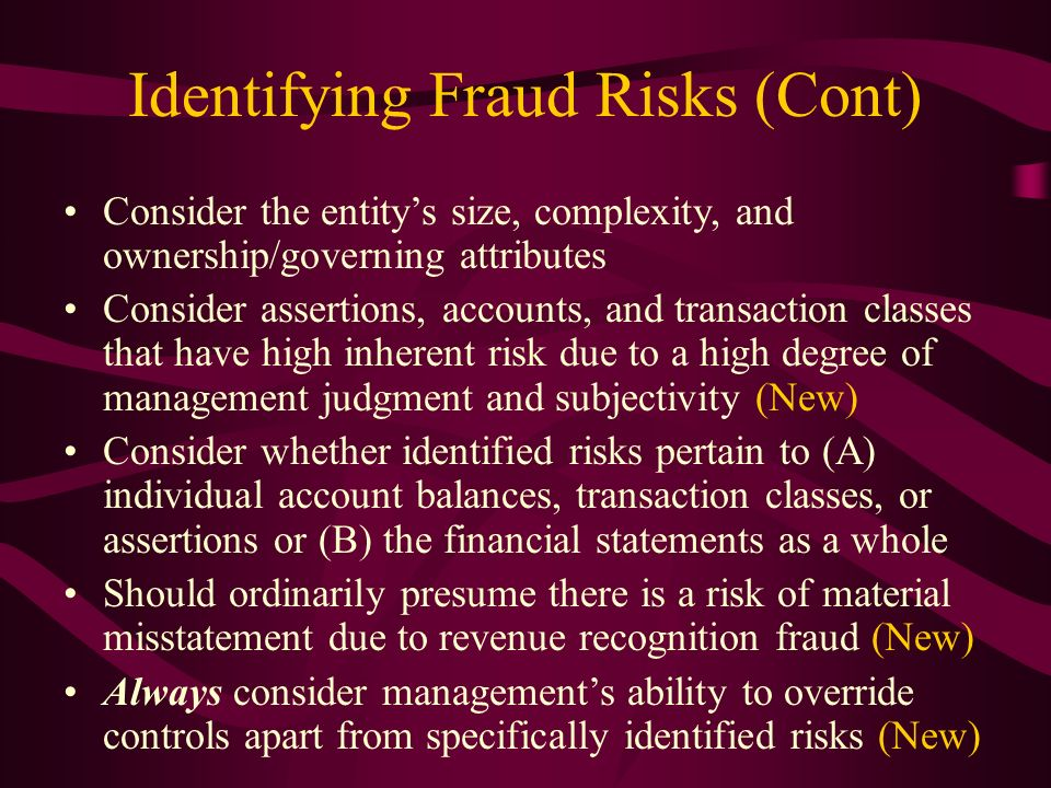Identifying Fraud Risks (Cont)