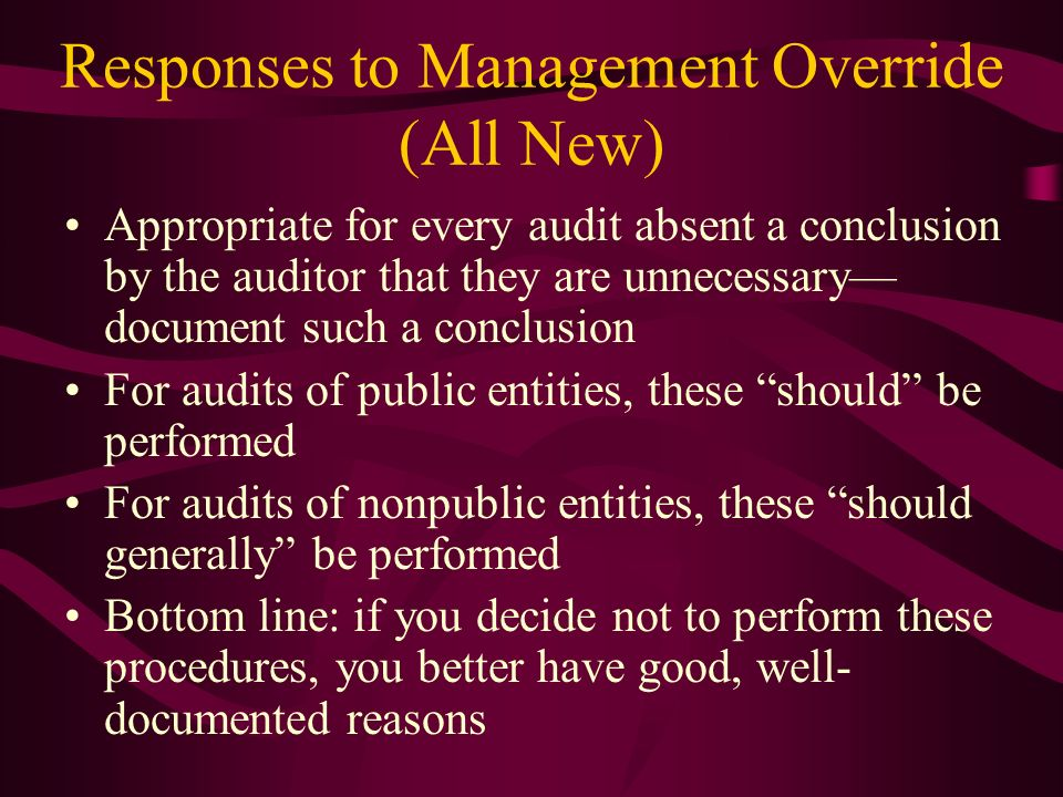Responses to Management Override (All New)