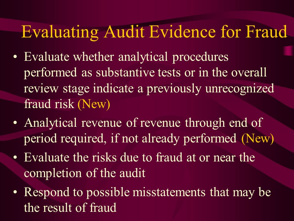 Evaluating Audit Evidence for Fraud