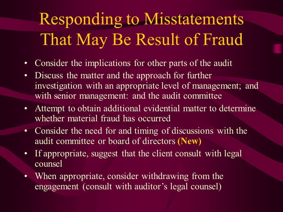 Responding to Misstatements That May Be Result of Fraud