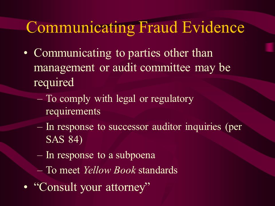 Communicating Fraud Evidence