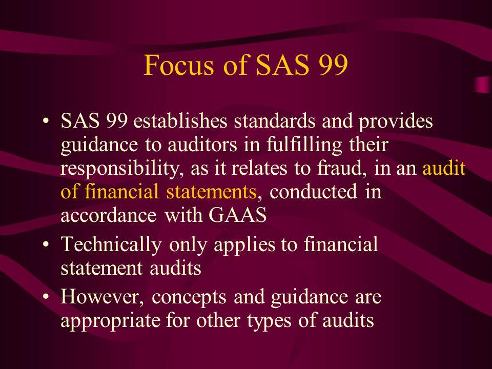 Focus of SAS 99
