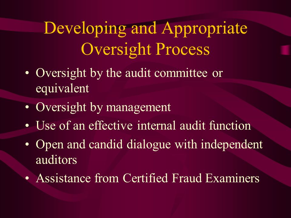 Developing and Appropriate Oversight Process