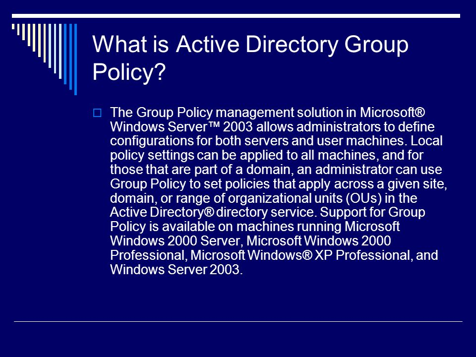 What is Active Directory Group Policy