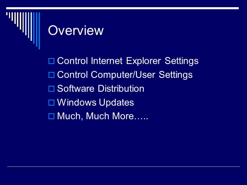 Overview Control Internet Explorer Settings