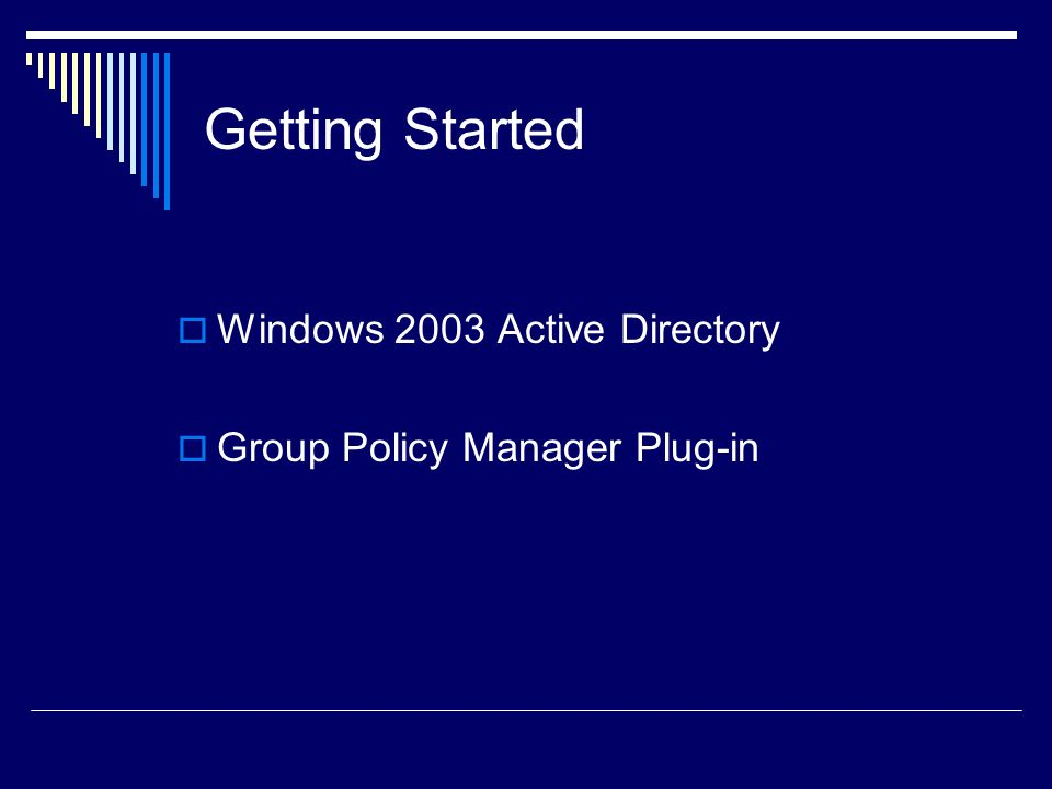 Getting Started Windows 2003 Active Directory