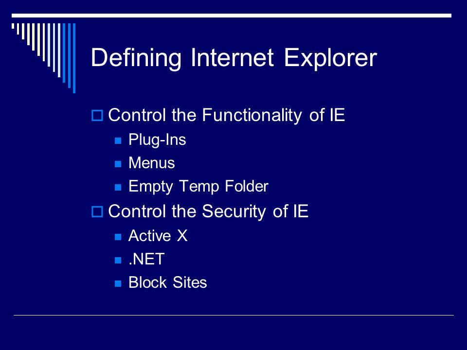 Defining Internet Explorer