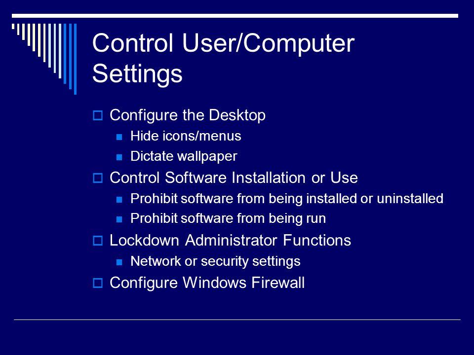 Control User/Computer Settings