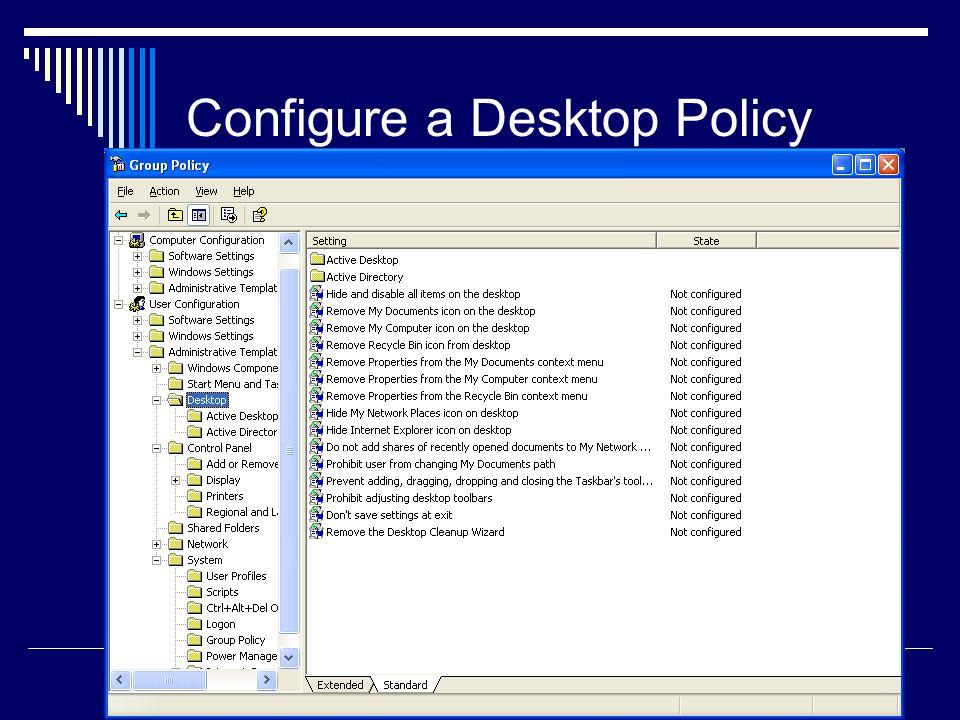 Configure a Desktop Policy