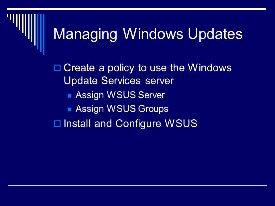 Managing Windows Updates