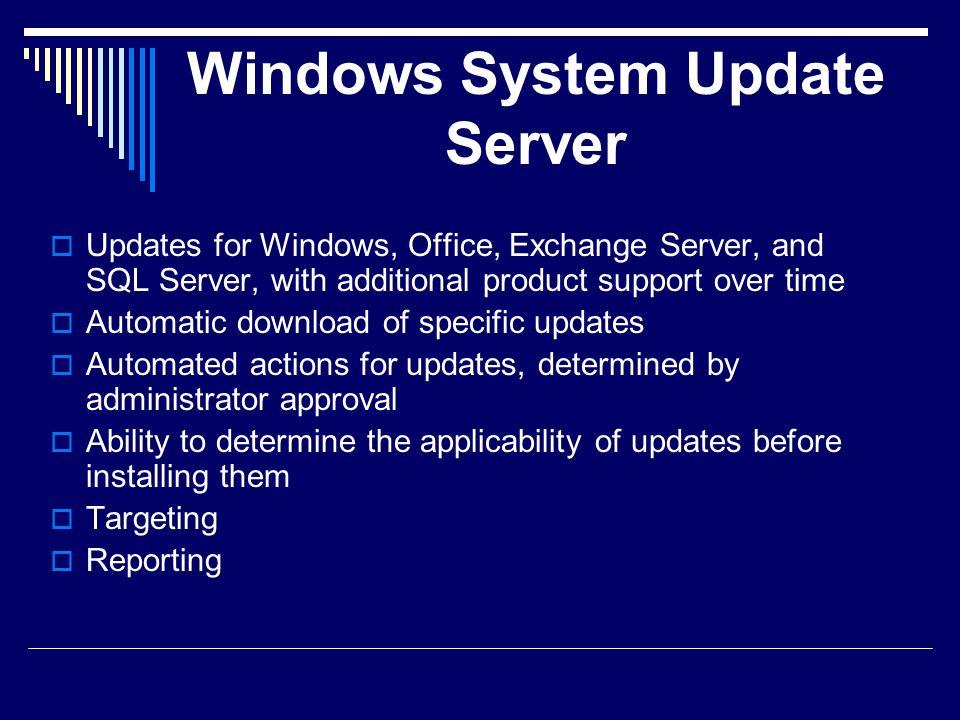 Windows System Update Server