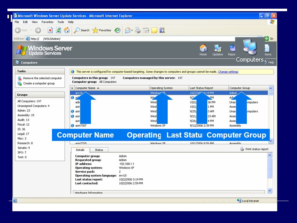 Computer Name Operating System Last Status Report Computer Group