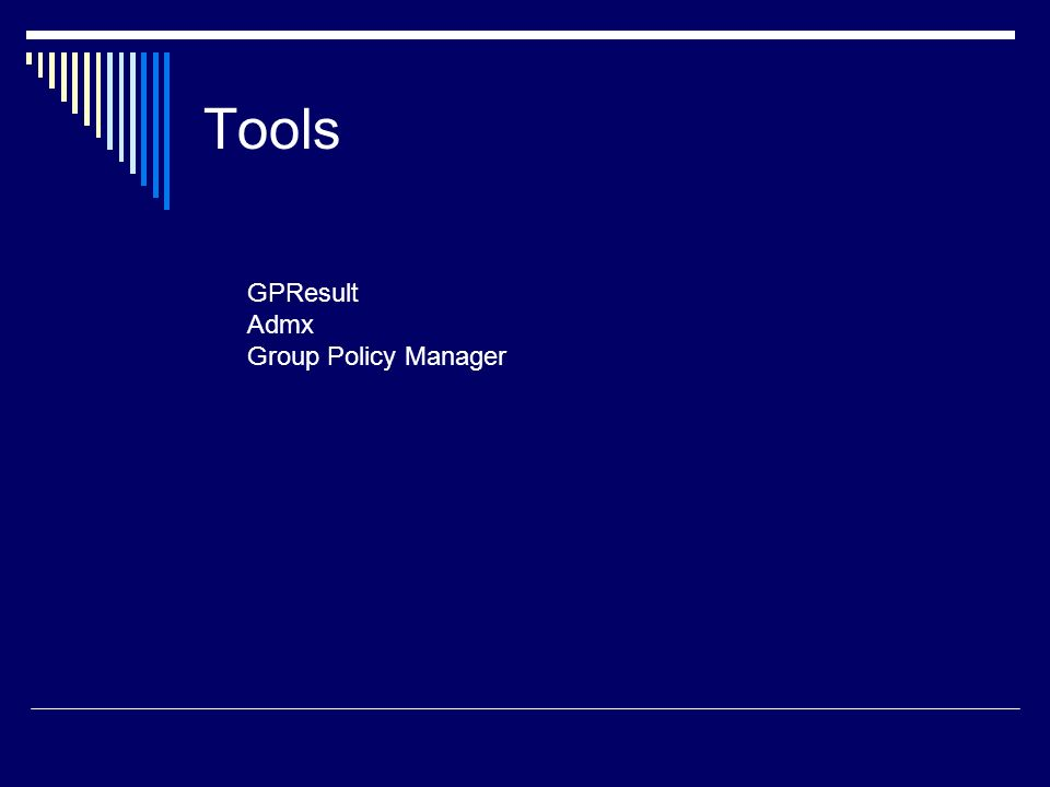 Tools GPResult Admx Group Policy Manager