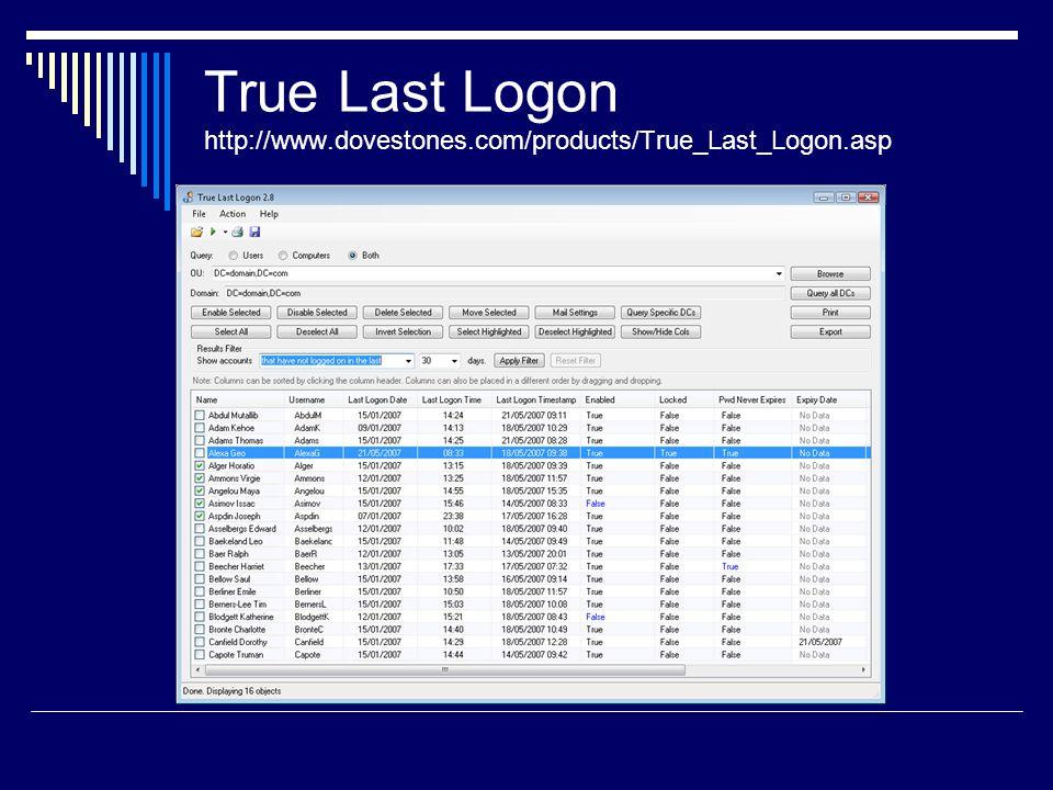 True Last Logon http://www.dovestones.com/products/True_Last_Logon.asp