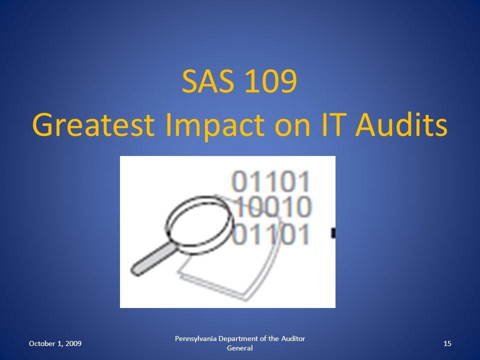 SAS 109 Greatest Impact on IT Audits