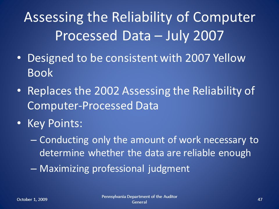 Assessing the Reliability of Computer Processed Data – July 2007
