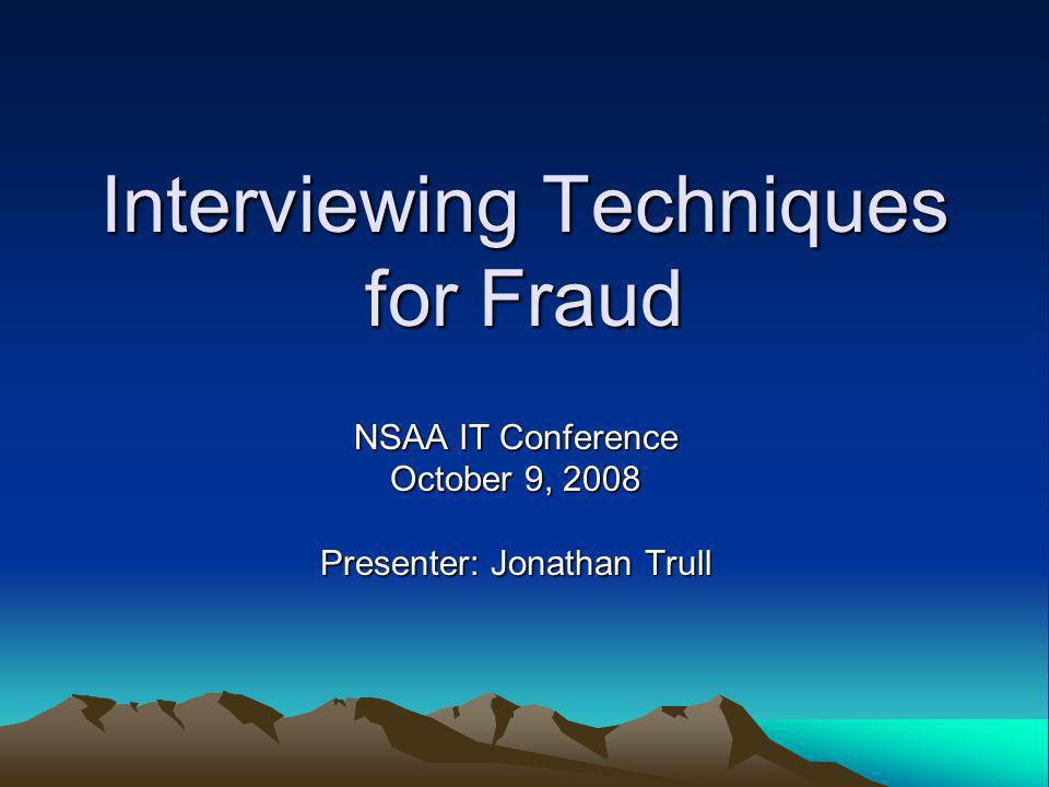 Interviewing Techniques for Fraud