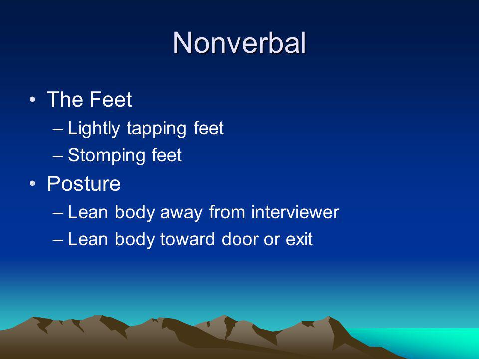 Nonverbal The Feet Posture Lightly tapping feet Stomping feet