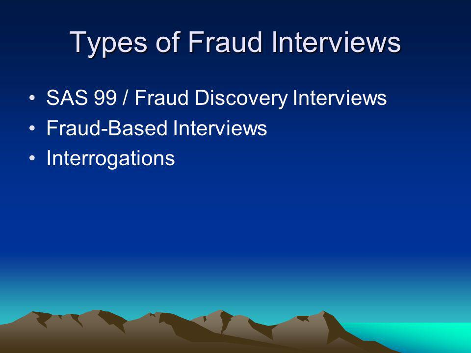 Types of Fraud Interviews