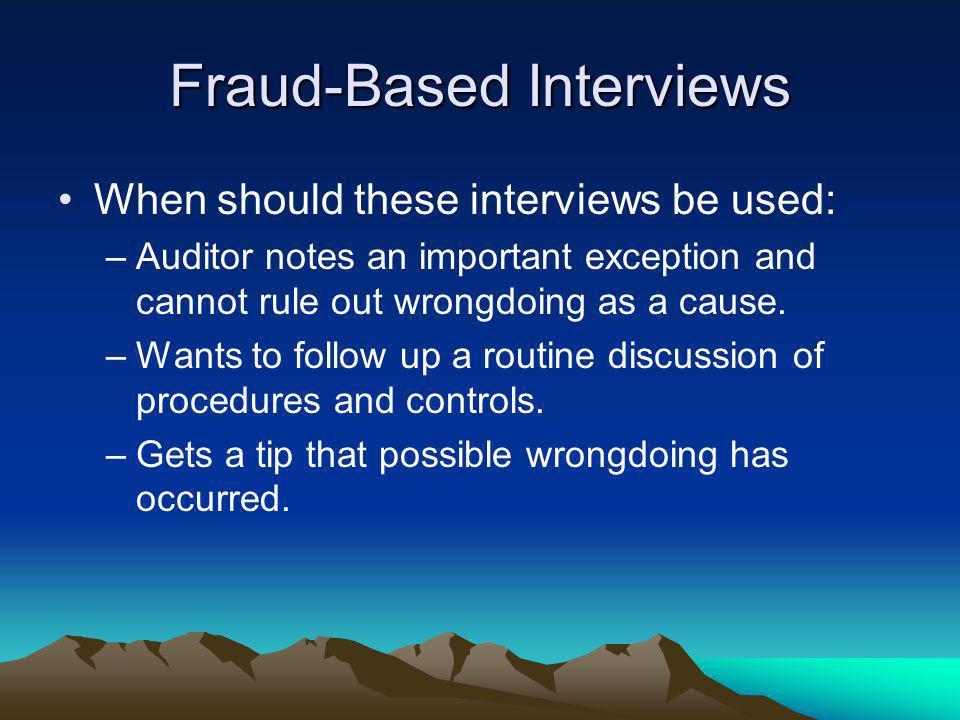 Fraud-Based Interviews