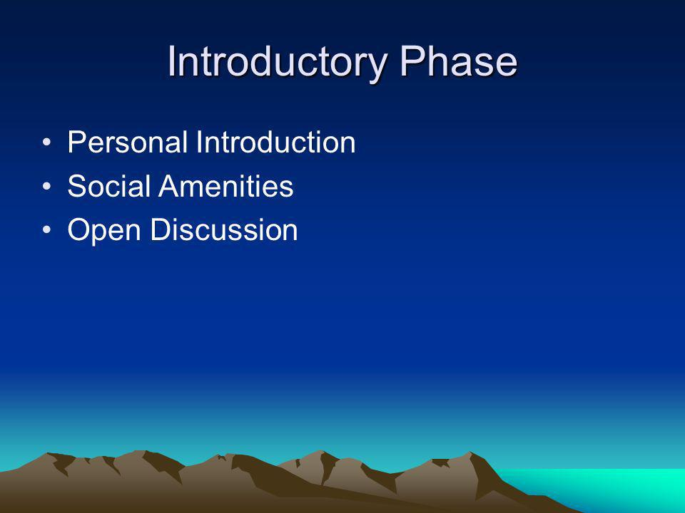 Introductory Phase Personal Introduction Social Amenities
