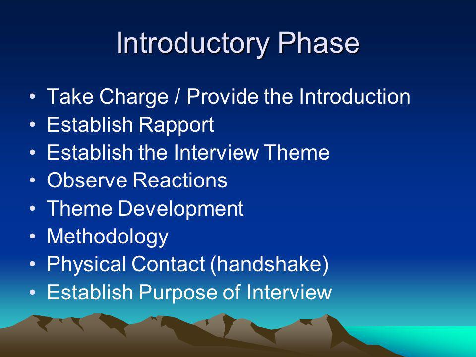 Introductory Phase Take Charge / Provide the Introduction