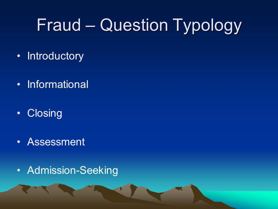 Fraud – Question Typology
