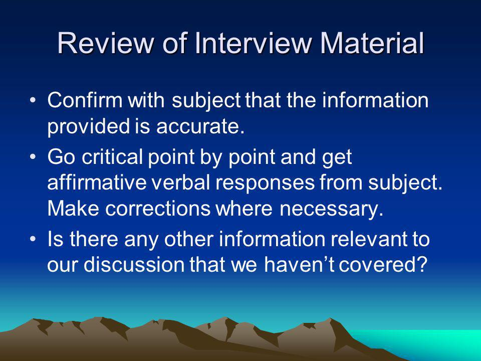 Review of Interview Material