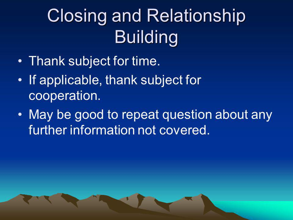 Closing and Relationship Building