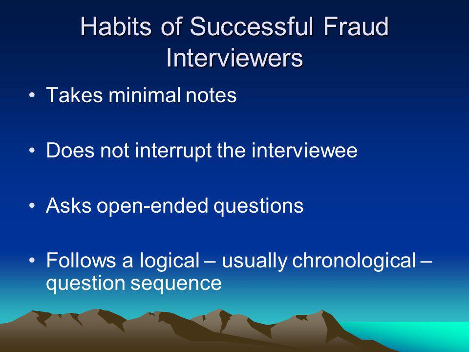 Habits of Successful Fraud Interviewers