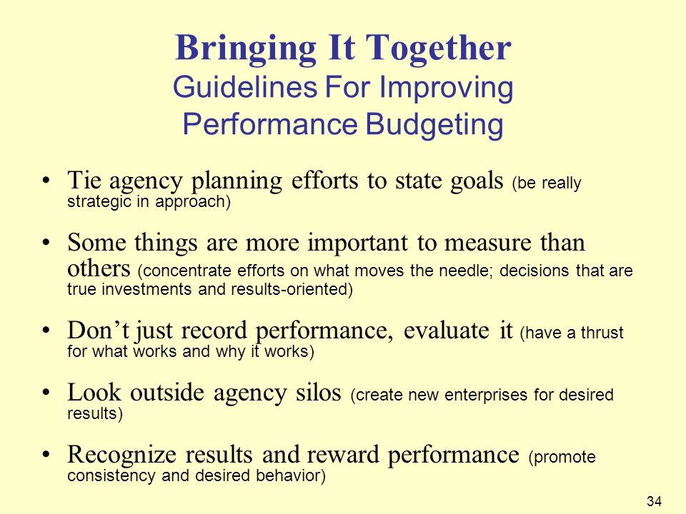 Bringing It Together Guidelines For Improving Performance Budgeting