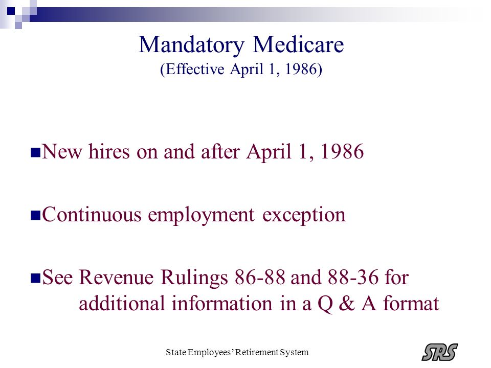 Mandatory Medicare (Effective April 1, 1986)