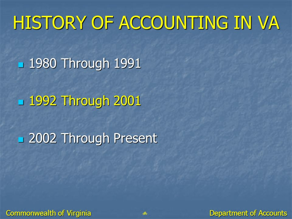 HISTORY OF ACCOUNTING IN VA