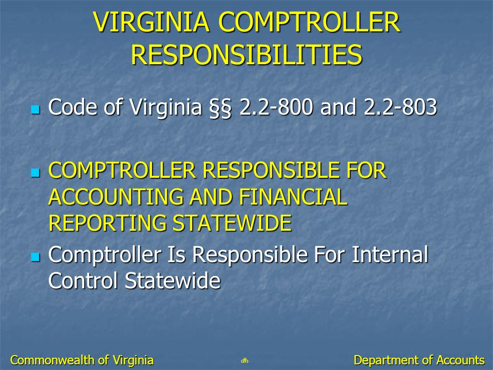 VIRGINIA COMPTROLLER RESPONSIBILITIES