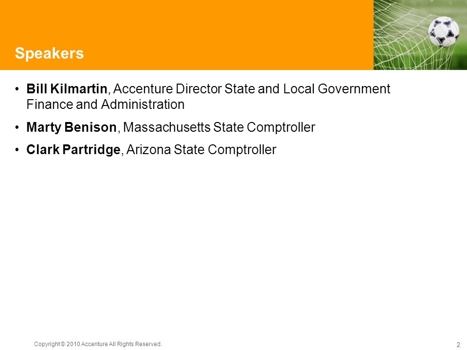 Speakers Bill Kilmartin, Accenture Director State and Local Government Finance and Administration.