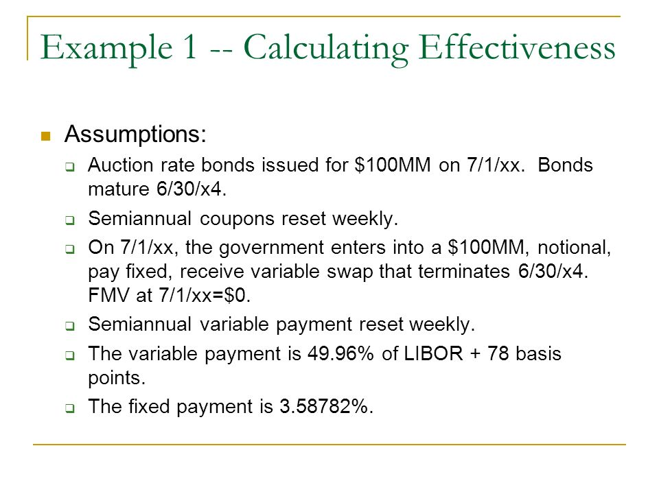 Example 1 -- Calculating Effectiveness