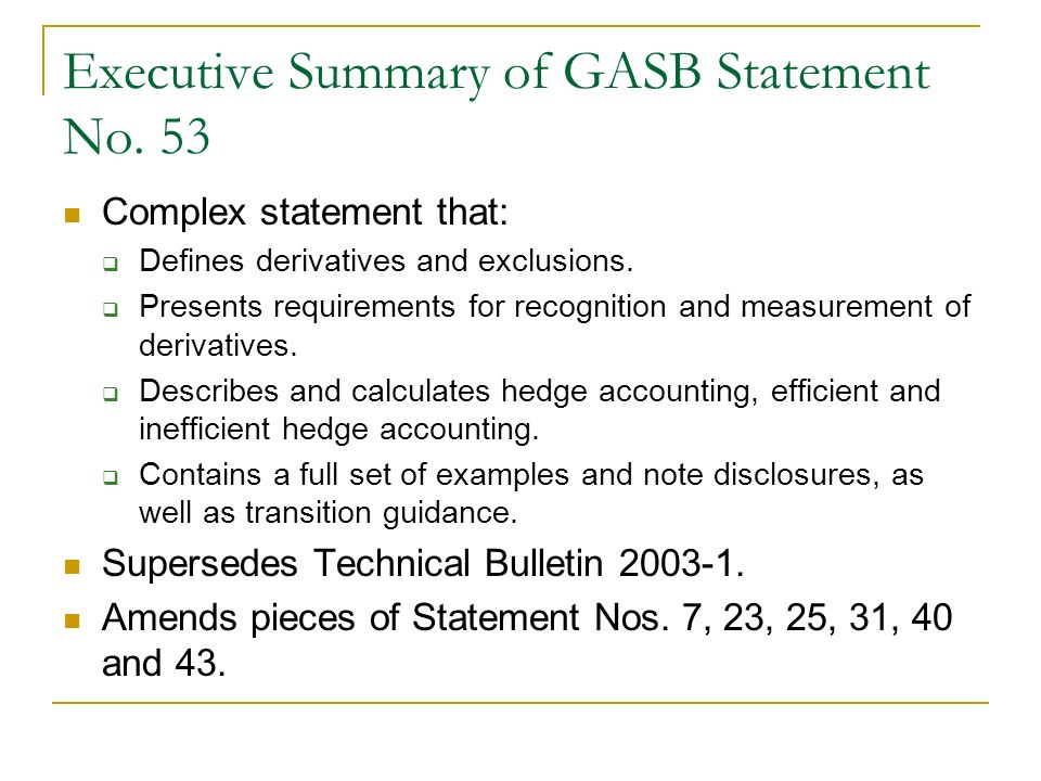 Executive Summary of GASB Statement No. 53