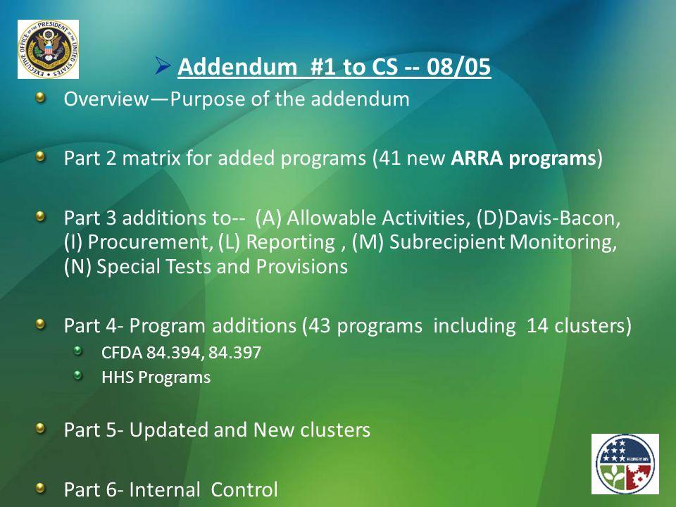Addendum #1 to CS -- 08/05 Overview—Purpose of the addendum