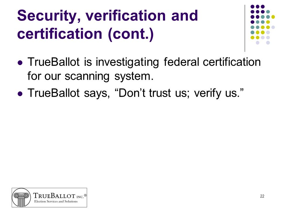 Security, verification and certification (cont.)