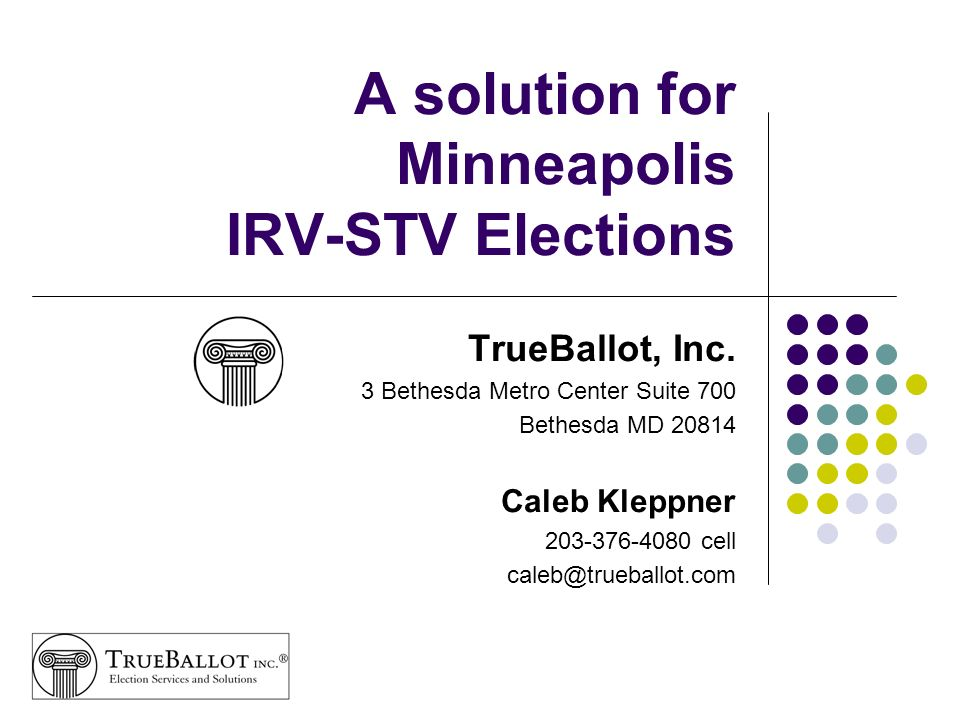 A solution for Minneapolis IRV-STV Elections