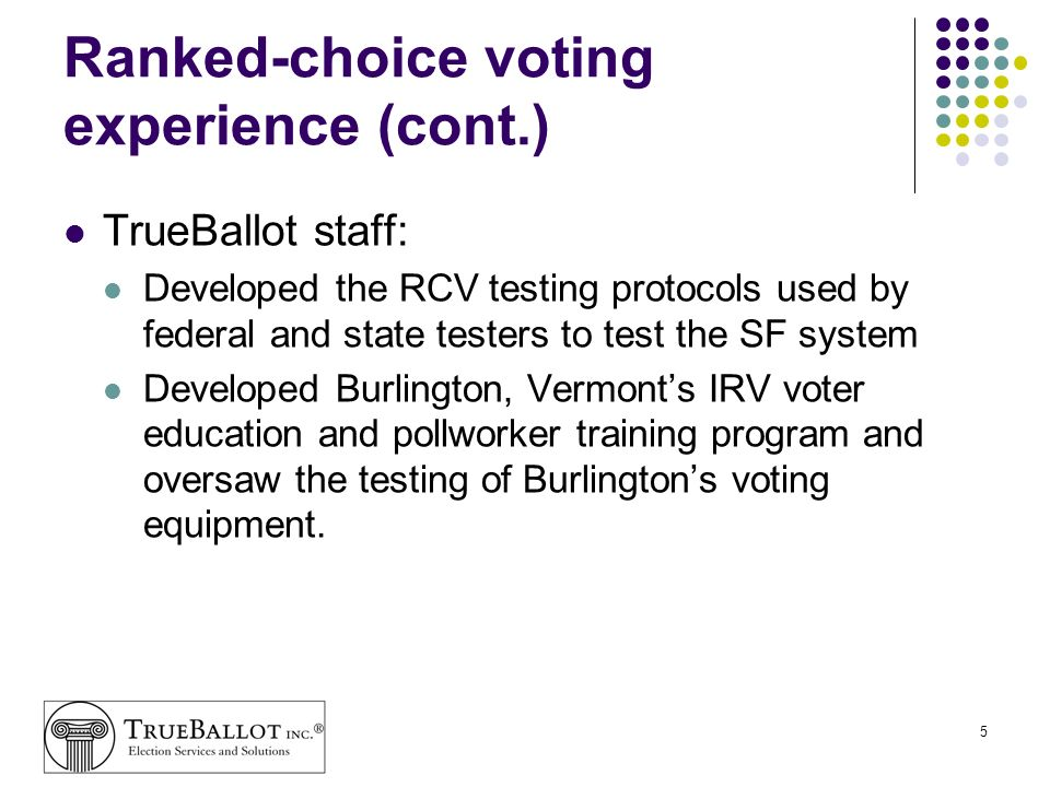 Ranked-choice voting experience (cont.)