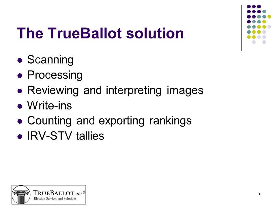 The TrueBallot solution